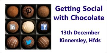 Getting Social with Chocolate - a Small Business Clinic workshop in Kinnersley Herefordshire 13 December 2016