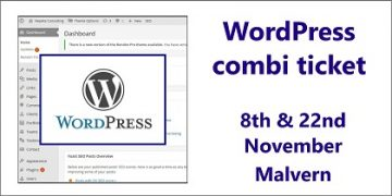 Combi ticket for two WordPress workshops by the Small Business Clinic on 8th & 22nd November 2016 at Open Space Rooms Malvern